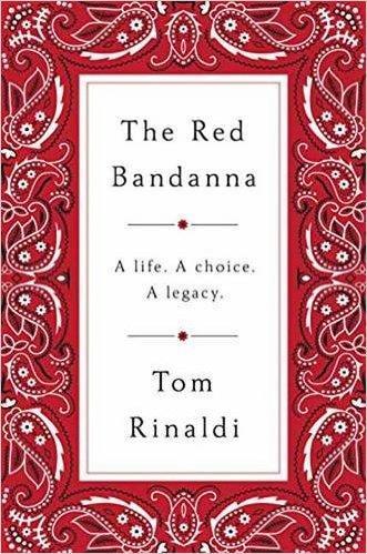 The Red Bandanna: A life, A Choice, A Legacy