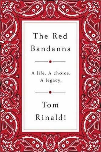 _The Red Bandanna: A life, A Choice, A Legacy